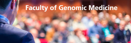 Faculty of Genomic Medicine